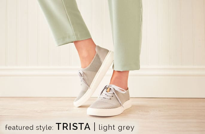 Featured style: Trista sneaker in Light Grey. Shop Trista.